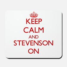Keep Calm and Stevenson ON Mousepad