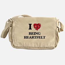 I Love Being Heartfelt Messenger Bag