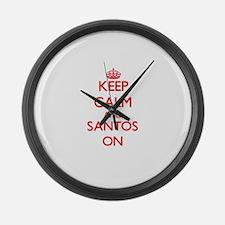 Keep Calm and Santos ON Large Wall Clock