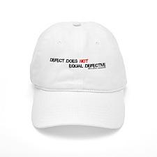 Birth Defect does NOT mean Defective Baseball Baseball Cap