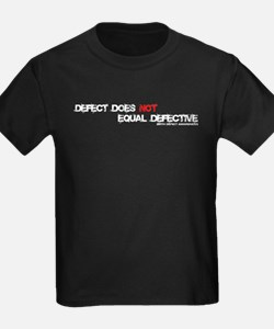 Birth Defect does NOT mean Defective T-Shirt
