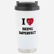 I Love Being Imperfect Stainless Steel Travel Mug