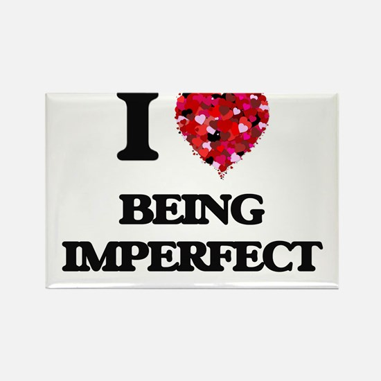 I Love Being Imperfect Magnets