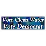 Vote Clean Water Vote Democrat bumper sticker