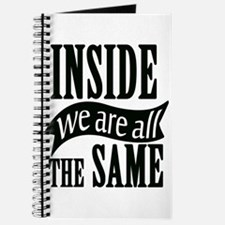 Inside We Are All The Same Journal