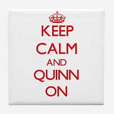 Keep Calm and Quinn ON Tile Coaster
