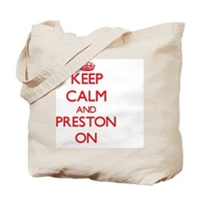 Keep Calm and Preston ON Tote Bag