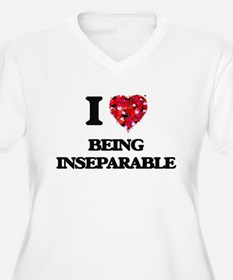 I Love Being Inseparable Plus Size T-Shirt