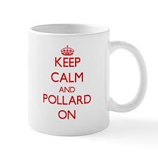 Keep Calm and Pollard ON Mugs