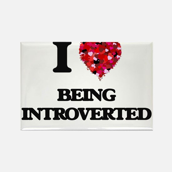 I Love Being Introverted Magnets