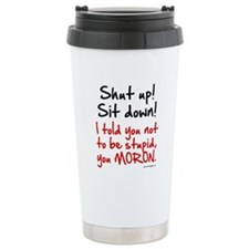 Unique Stern Travel Mug