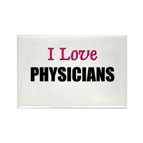 I Love PHYSICIANS Rectangle Magnet (10 pack)