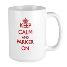 Keep Calm and Parker ON Mugs