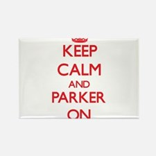 Keep Calm and Parker ON Magnets