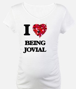 I Love Being Jovial Shirt