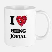 I Love Being Jovial Mugs