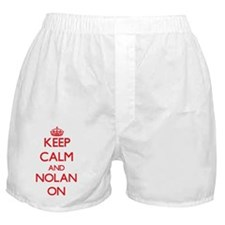 Keep Calm and Nolan ON Boxer Shorts