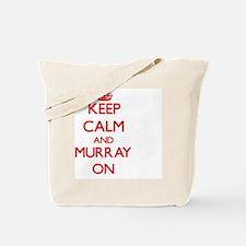 Keep Calm and Murray ON Tote Bag