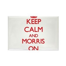 Keep Calm and Morris ON Magnets