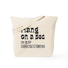Hang On Tote Bag
