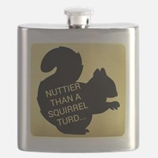 Nuttier Than a Squirrel Turd Flask