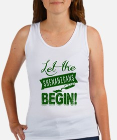 Let The Shenanigans Begin Women's Tank Top