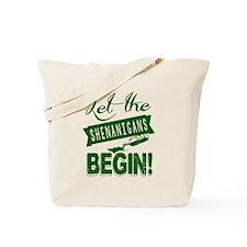 Let The Shenanigans Begin Tote Bag
