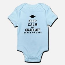 Keep Calm and Graduate 2016 Body Suit