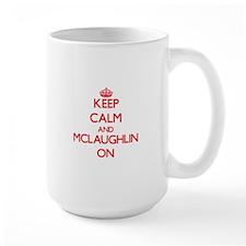 Keep Calm and Mclaughlin ON Mugs