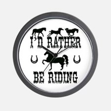 Horse - I'd Rather Be Riding Wall Clock