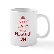 Keep Calm and Mcguire ON Mugs