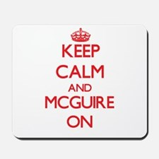 Keep Calm and Mcguire ON Mousepad