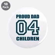 "Proud Dad 4 Kids 3.5"" Button (10 pack)"