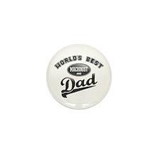 Best Machinist/Dad Mini Button (10 pack)