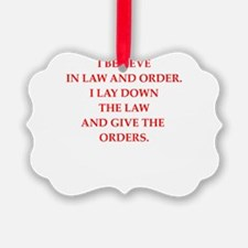 law and order Ornament