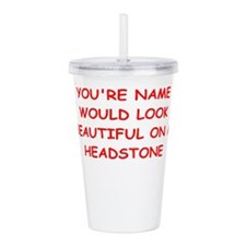 drop dead Acrylic Double-wall Tumbler