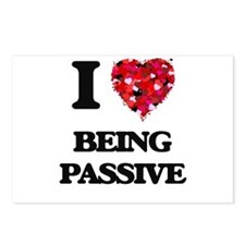 I Love Being Passive Postcards (Package of 8)
