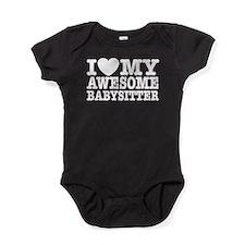 I Love My Awesome Babysitter Baby Bodysuit