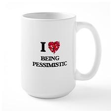 I Love Being Pessimistic Mugs