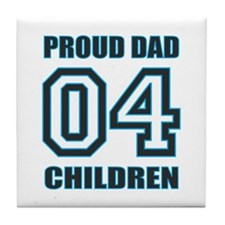 Proud Dad 4 Kids Tile Coaster