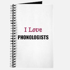 I Love PHONOLOGISTS Journal