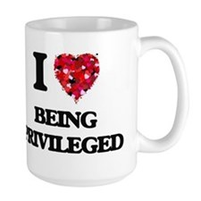 I Love Being Privileged Mugs