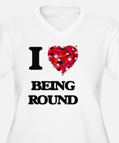 I Love Being Plus Size T-Shirt