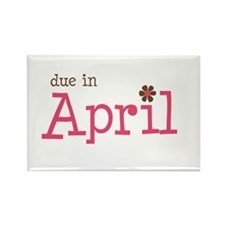 due in April brown pink Rectangle Magnet