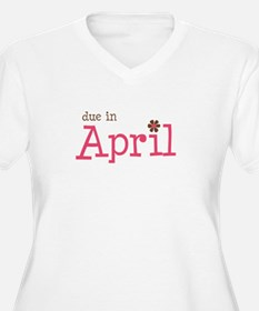 due in April brown pink T-Shirt