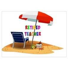 Retired Teacher, Beach Scene Revised Poster