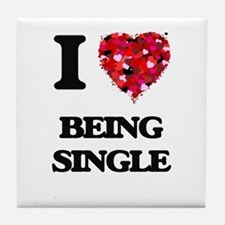 I Love Being Single Tile Coaster