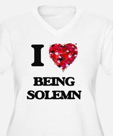 I love Being Solemn Plus Size T-Shirt