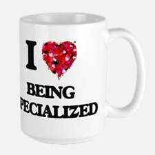I love Being Specialized Mugs