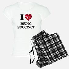 I love Being Succinct Pajamas